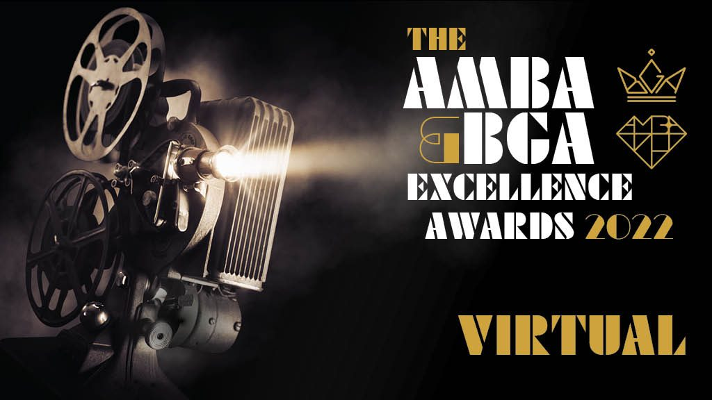 The AMBA & BGA Excellence Awards 2022 Virtual.